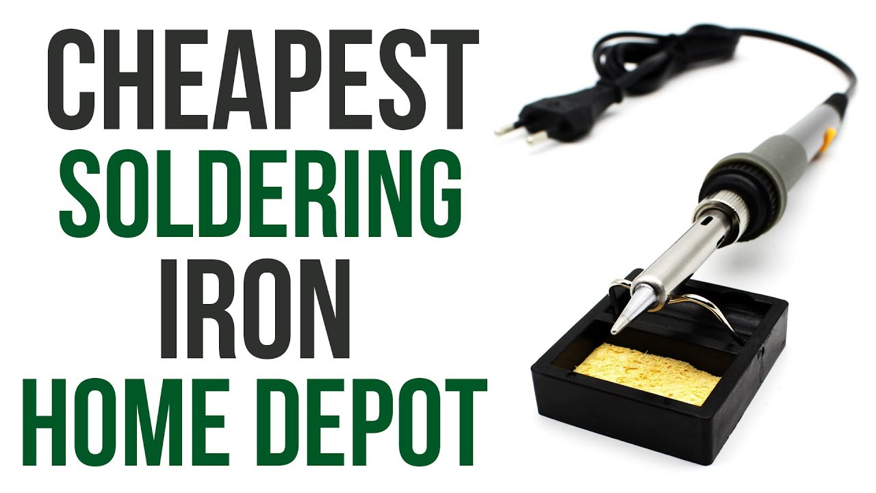 Cheapest Soldering Iron Home Depot Youtube