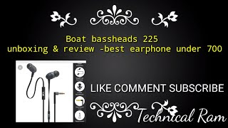 Boat bassheads 225 -unboxing & review-best earphone under 600