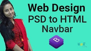 Bootstrap basic tutorial 2018 (Bangla) Part 5 - Psd to Html(Navbar) | web design bangla tutorial