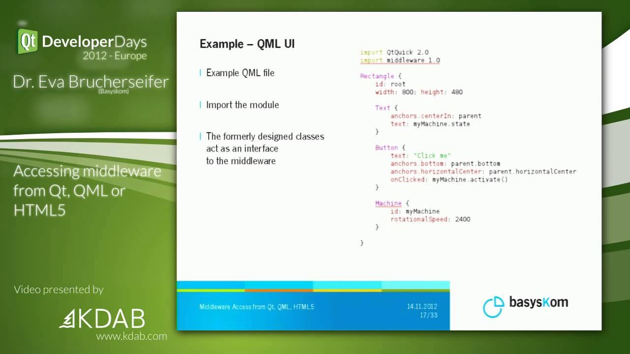 QtDD12 - Accessing middleware from Qt, QML or HTML5 - Dr  Eva Brucherseifer