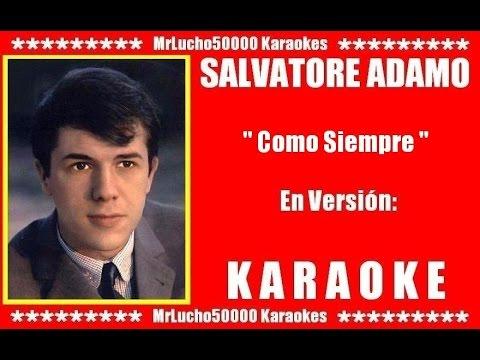 Salvatore Adamo - Como Siempre  ( KARAOKE DEMO Nº 01 )