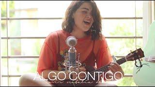 Algo Contigo (Ukulele cover Natalia Díaz)