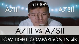 Sony A7III vs A7SII - LOW LIGHT test in 4K (S-LOG2)