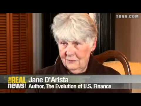 Anatomy of Casino Capitalism - Jane D'Arista -  History of The Fed - Real News Full Interview