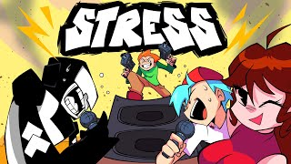 Friday Night Funkin Animation- STRESS!