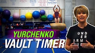Gymnastics Tips for the Yurchenko Vault Timer - Coach Mary Lee Tracy