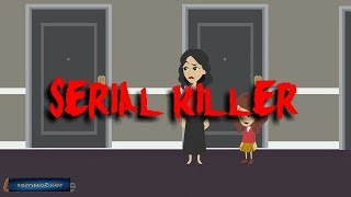 Serial Killer-Scary Story(Animated in Hindi) |IamRocker|
