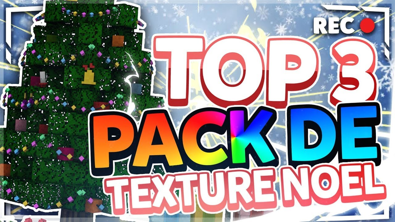 TOP 3 PACK DE TEXTURE NOËL 1.7/1.8/1.9/1.10/1.11/1.12/1.13/1.14 - YouTube
