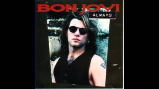 Bon Jovi - Always (Radio Edit) HQ