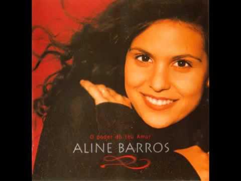 ALINE BARROS O poder do teu amor CD completo 360p)