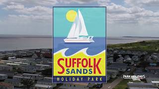 Holiday Home Ownership at Suffolk Sands Holiday Park, Suffolk 2018