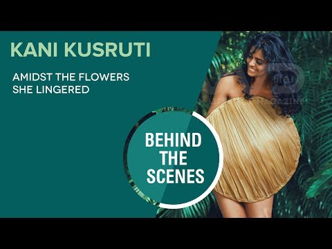 Kani Kusruthi || Photo Shoot Behind The Scenes Video || FWD Magazine