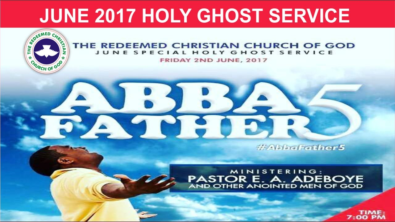 JUNE 2017- RCCG HOLY GHOST SERVICE