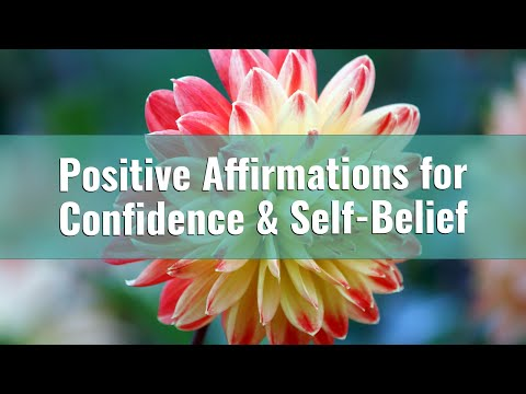 120 Positive Affirmations for Confidence & Self-Belief