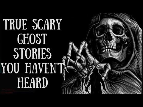 6 Scary True Ghost Stories (Female Ghosts, Scary Hotels, Woods)