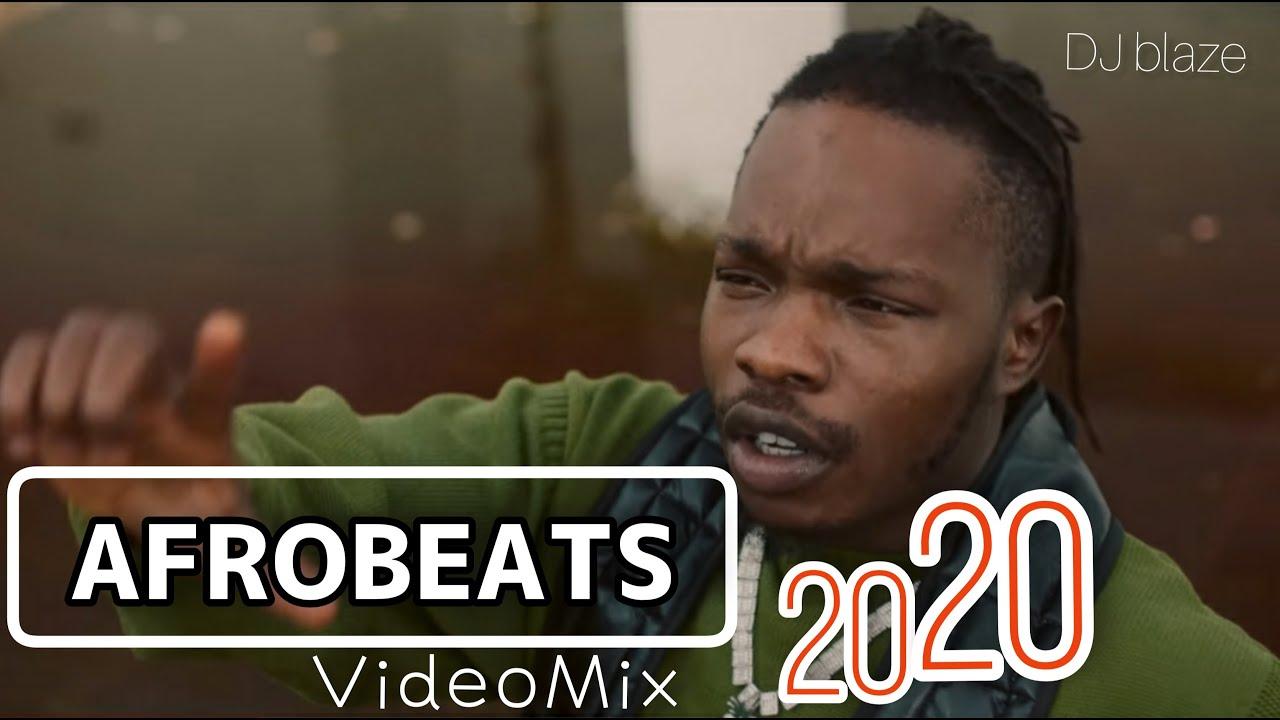 AFROBEATS 2020 Video Mix | DJ BLAZE PARTY Mix |SUMMER 2020 /BURNA /BOY, WIZKID/ ZLATAN/NAIRA MARLIN