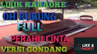 Download lagu KAROKE OH BURUNG NONSTOP PERAHU CINTA VERSI GONDANG
