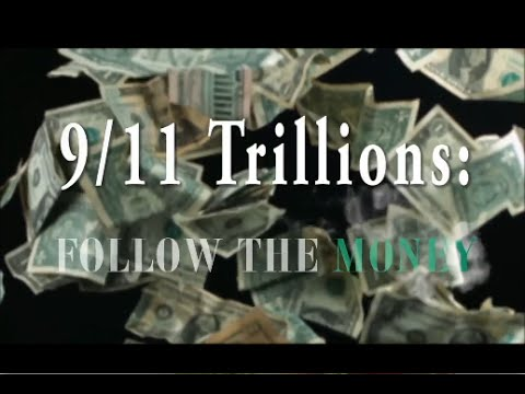 Corbett Report - 9/11 Trillions - Follow The Money