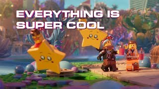 The LEGO Movie 2 - Super Cool - Beck feat. Robyn & The Lonel...