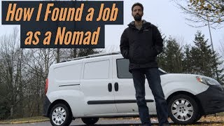 How I Found a Job as a Nomad