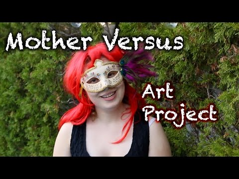 Mother Versus: Art School Homework