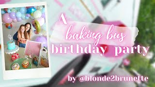 A Baking Bus Birthday Party
