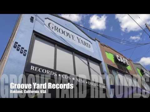 Groove Yard Records - Oakland, California
