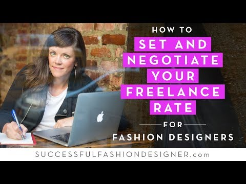 How to Set & Negotiate Your Freelance Rate for Fashion Designers