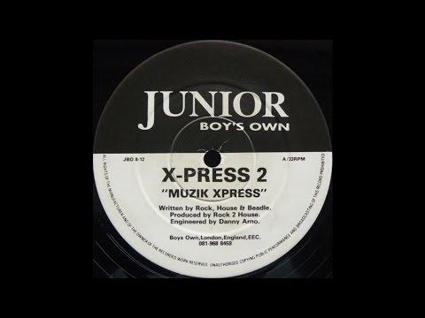 X-Press 2 – Muzik Xpress
