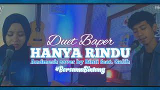 Download Andmesh Kamaleng - Hanya Rindu cover [Lirik] by Binti Syafa'ah feat. Galih Satria #BersamaBintang