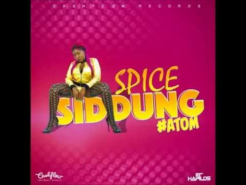 Spice - Sid Dung (Raw) |Sept 2016
