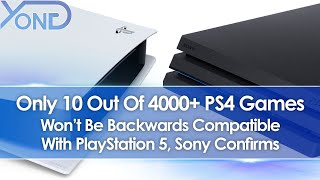 Sony Details PS5 Backwards Compatibility, Only 10 of 4000+ PS4 Games Won't Be Compatible