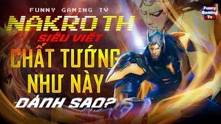 LIÊN QUÂN | Nakroth Siêu Việt và màn đối đầu cực căng với những chất tướng...