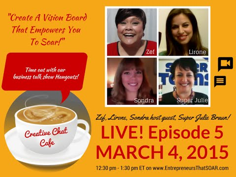 Creative Chat Cafe - Create a vision board that empowers you to soar! - Part 1