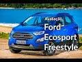 Ford Ecosport 2018: como anda o Freestyle com novo motor | Avaliação | Best Cars