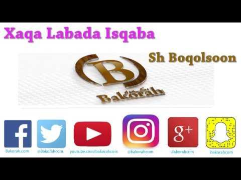 Xaqa Labada Isqaba - Sh Boqolsoon