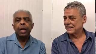 Chico Buarque e Gilberto Gil falam por que pedem a liberdade de Lula