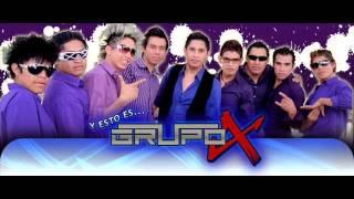 """LEJOS DE TI GRUPO """"X"""""""