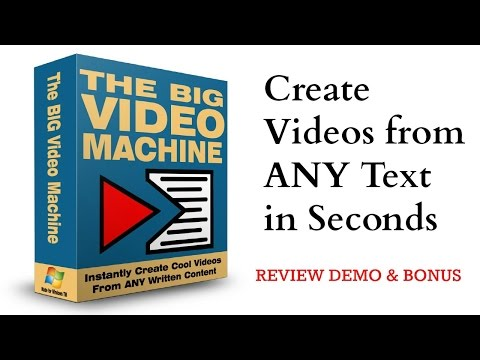 Big Video Machine Review Demo Bonus - Create Videos from ANY Text in Seconds