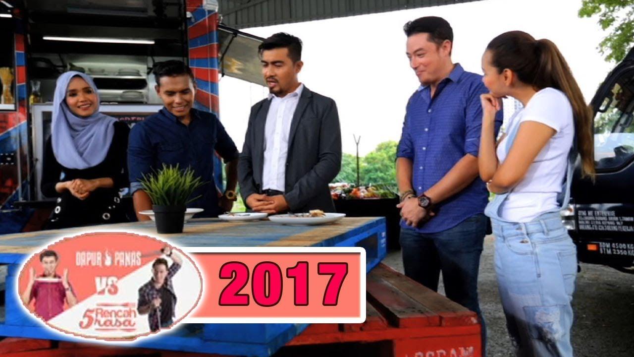 Dapur Panas Vs 5 Rencah Rasa 2017 Episod 1
