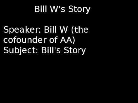 Bill W Of Akron: Bill's Story