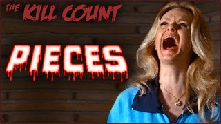 Pieces (1982) KILL COUNT