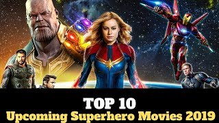 Top 10 Upcoming Superhero Movies of 2019