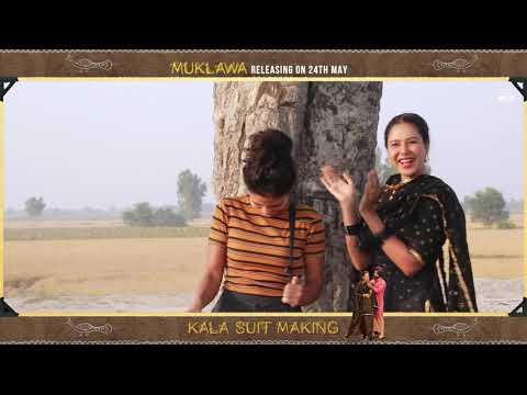 Kala Suit (Song Making) Ammy Virk | Sonam Bajwa | Mannat Noor | Muklawa | Rel On 24th May