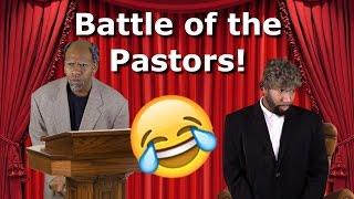 Battle of the Pastors! @TheKingOfWeird @HystericalTV1