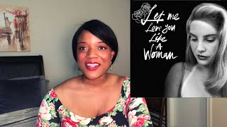 Poet REACTS to Let Me Love You Like a Woman by Lana Del Rey