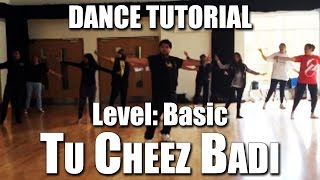 Tu Cheez Badi Bollywood Dance Tutorial - Basic Level