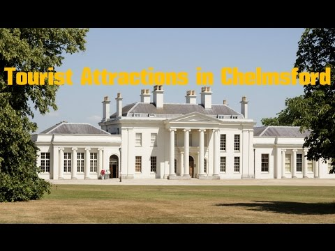 Top 10. Best Tourist Attractions in Chelmsford - England