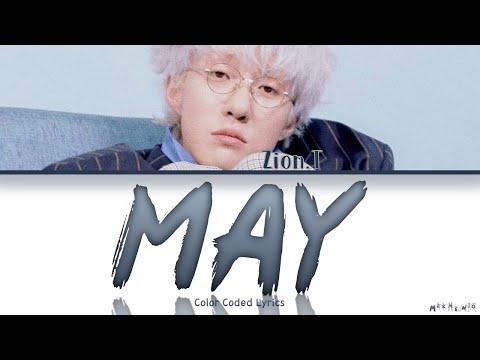Zion.T - 'MAY (5월의 밤)' Lyrics 「Color Coded Han Rom Eng 가사」(Reupload)