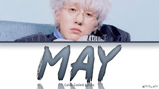 Download lagu Zion.T - 'MAY (5월의 밤)' Lyrics 「Color Coded Han|Rom|Eng|가사」(Reupload)